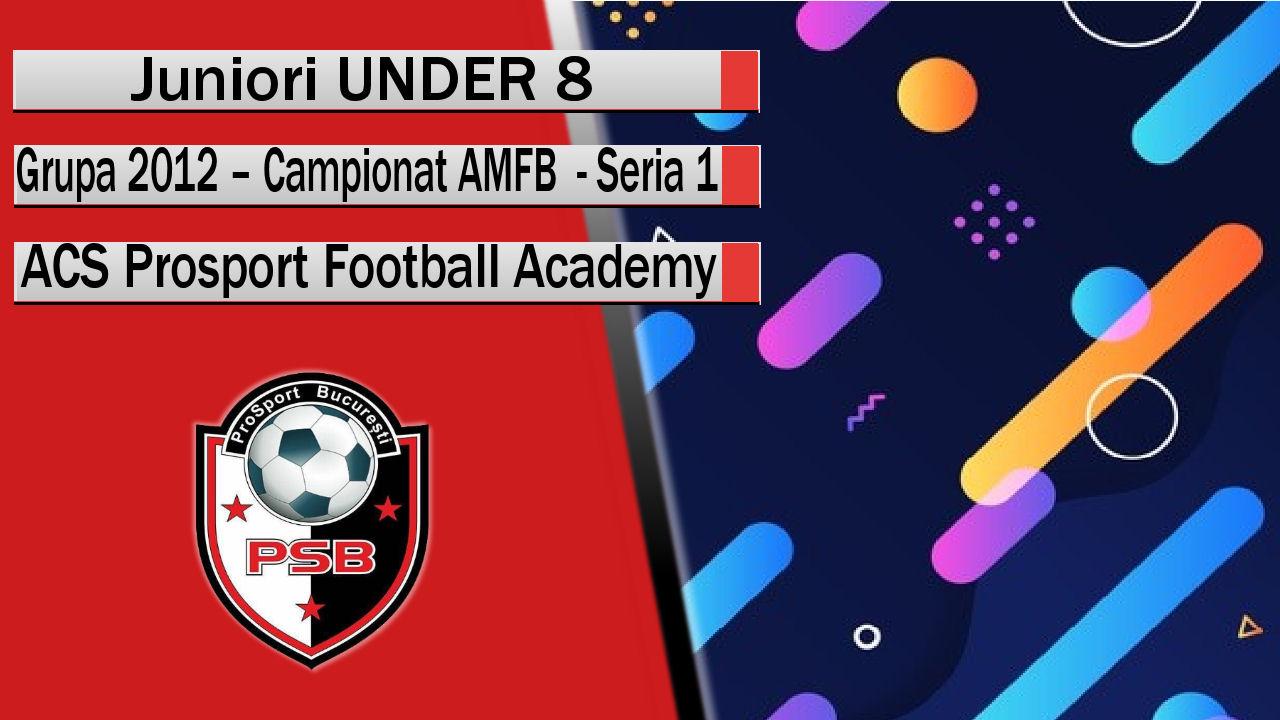 ACS Prosport Football Academy – Juniori U8 – O echipă curajoasă și preocupată de joc!