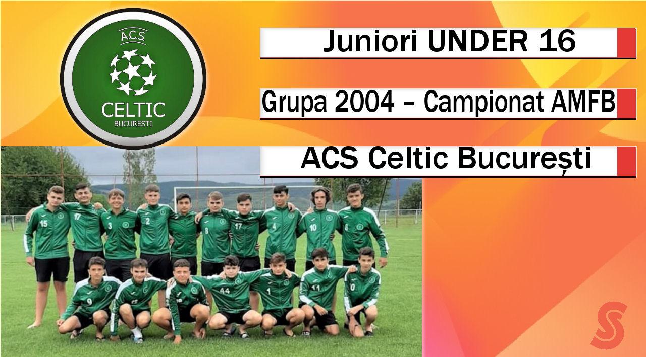 ACS Celtic București – Juniori U16 – Un team foarte ofensiv în meciurile din deplasare!