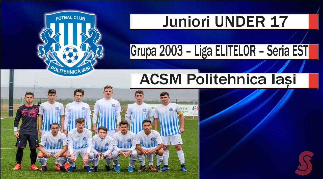 ACSM Politehnica Iași – Juniori U17 – Primul an la nivel înalt!
