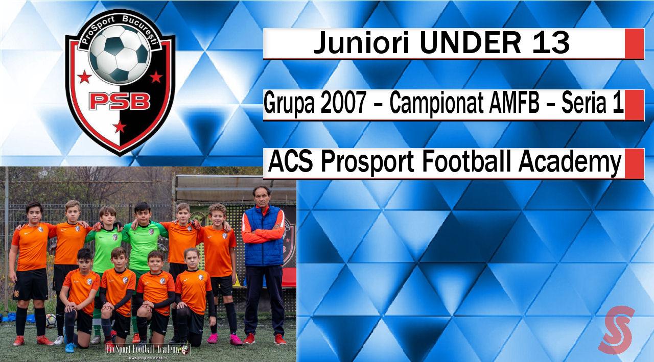 ACS Prosport Football Academy – Juniori U13 – O echipă renăscută!