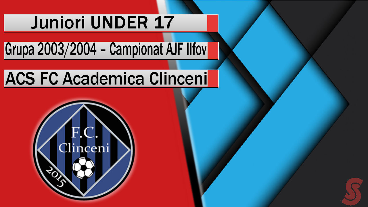 ACS FC Academica Clinceni – Juniori U17 – Un team de perspectivă!