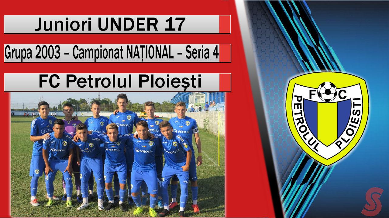 FC Petrolul Ploiești – Juniori U17 – Una dintre cele mai ofensive echipe U17 din România!